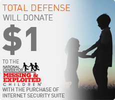 Total Defense will donate $1 to the National Center for Missing & Exploted Children with the purchase of Internet Security Suite