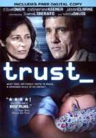 Click to view: TRUST - DVD Movie!
