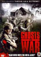 Click to view: GHOSTS OF WAR - DVD Movie!
