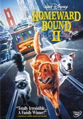 Click to view: HOMEWARD BOUND II-LOST IN SAN FRANCISCO (DVD)!