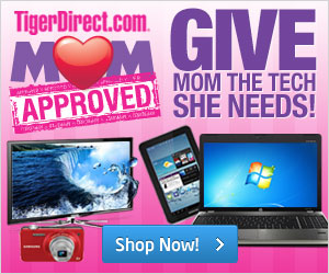 MOM approved gifts at TigerDirect!