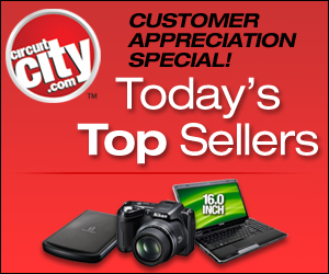 Circuit City Today's Top Sellers!
