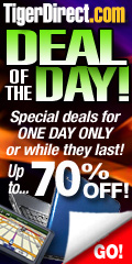 DEAL OF THE DAY at TigerDirect