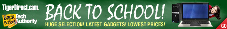 TigerDirect - Back to School Tech Authority: Huge Selection! Latest Gadgets! Lowest Prices!