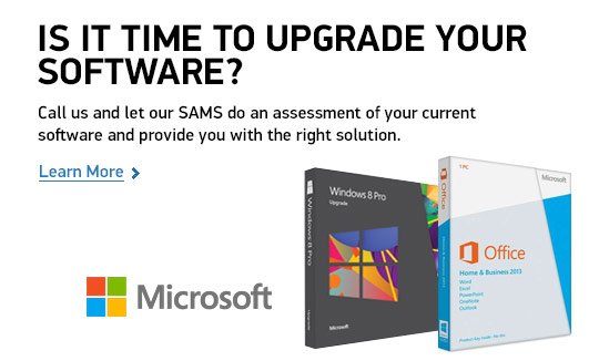 Is It Time To Upgrade Your Software? Call us and let our SAMS do an assessment of your current software and provide you with the right solution.