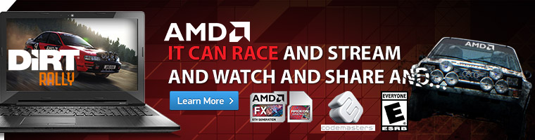 Get dirt Rally Free with the purchase of Select AMD-Powered Notebook