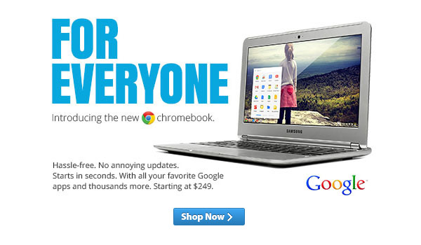 For Everyone. Introducing the new Samsung Chromebook. Starting at $249