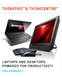 ThinkPad &amp; ThinkCentre