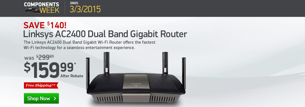 Component's Week (Ends 3/3/2015): Linksys AC2400 Dual Band Gigabit Wi-Fi Router - 4x4, 2.4-5GHz, IEEE 802.11ac, USB 3.0, eSATA/USB 2.0 Combo, 4x Gigabit Ethernet(LAN)