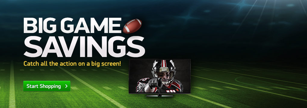 Big Game Savings. Catch all the action on a big screen! Plus Get $75 Back on all TVs over $799