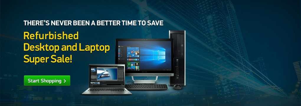 Refurbished Desktop and laptop Super Sale!