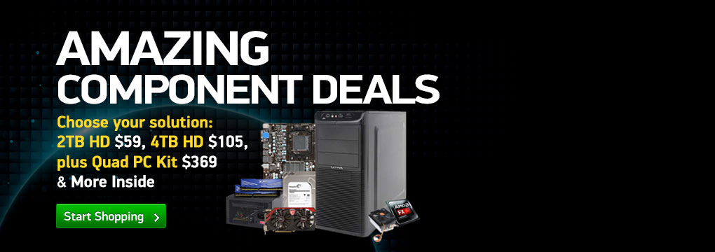 Amazing Component Deals: 2TB HD $59, 4TB HD $105, plus Quad PC Kit $369 and more inside.