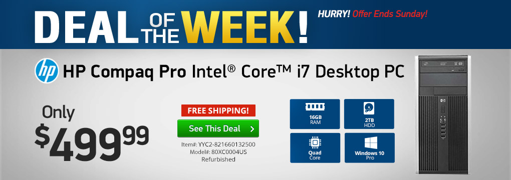Deal of The Week! HP i7 Desktop Only $499.99!