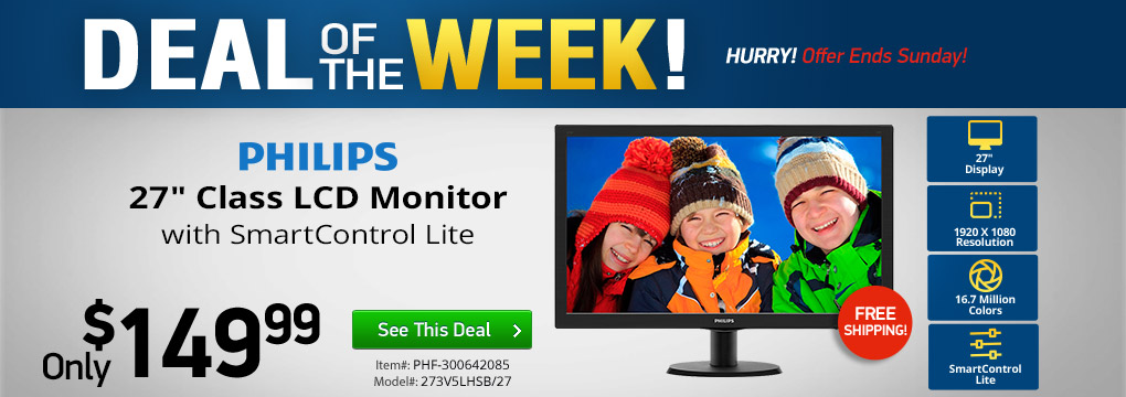 Deal of The Week! Philips 27� Monitor Only $149.99 + Free Shipping