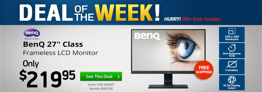 "Deal of the Week! BenQ 27"" Frameless Monitor Only $219 + Free Shipping"