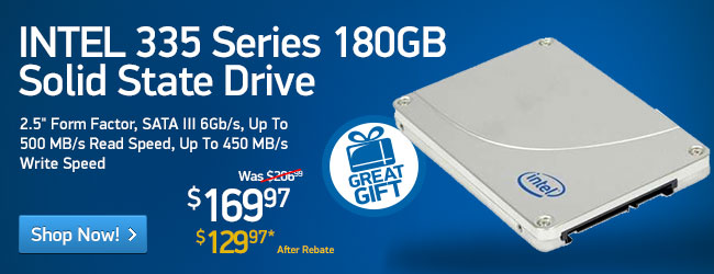 "INTEL 335 Series 180GB SSD - 2.5"" Form Factor, SATA III 6Gb/s, Up To 500 MB/s Read Speed, Up To 450 MB/s Write Speed (SSDSC2CT180A4K5))"
