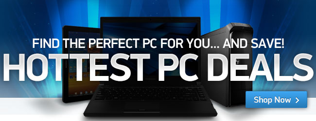 Find the perfect PC for you...and Save!