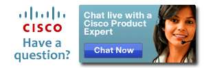 Have A Question? Chat live with a Cisco Product Expert!
