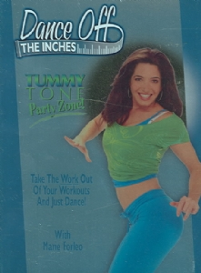 DANCE OFF THE INCHES TUMMY TONE PARTY - Format: [D