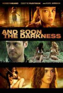AND SOON THE DARKNESS - DVD Movie