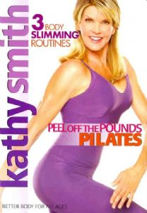 KATHY SMITH:PEEL OFF THE POUNDS PILAT - Format: [D