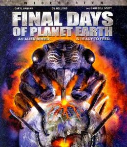 FINAL DAYS OF PLANET EARTH - Format: [Blu-Ray Movi