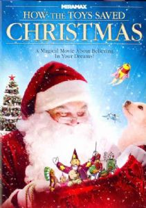 HOW THE TOYS SAVED CHRISTMAS - DVD Movie