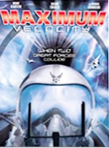 MAXIMUM VELOCITY - Format: [DVD Movie]