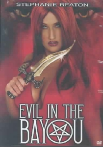 EVIL IN THE BAYOU - Format: [DVD Movie]
