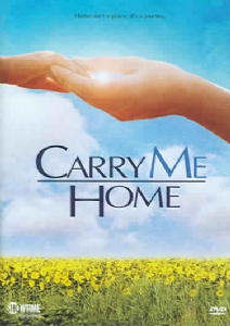 CARRY ME HOME - Format: [DVD Movie]