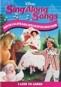 SING ALONG SONGS:SUPERCALIFRAGILISTIC - Format: [D
