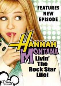 HANNAH MONTANA:LIVIN THE ROCK STAR LI - Format: [D