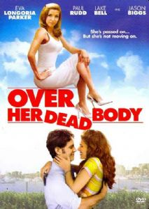 OVER HER DEAD BODY - Format: [DVD Movie]