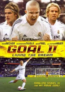 GOAL II:LIVING THE DREAM - Format: [DVD Movie]