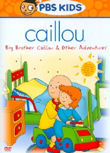 CAILLOU:BIG BROTHER CAILLOU & OTHER A - Format: [D