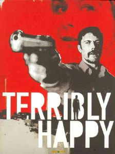 TERRIBLY HAPPY - DVD Movie