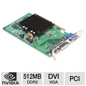 EVGA GeForce 6200 512MB DDR2 PCI w/DVI & VGA