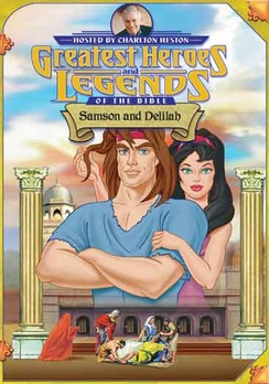 Greatest Heroes & Legends Of The Bible: Samson & D