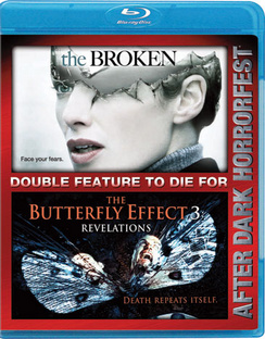 Best Of Horrorfest: The Broken / The Butterfly Eff