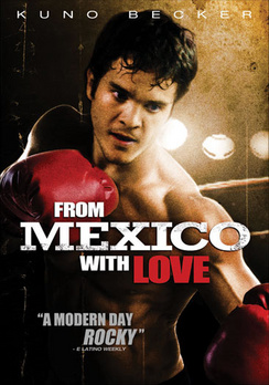 FROM MEXICO WITH LOVE - DVD Movie