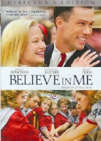 BELIEVE IN ME - DVD Movie