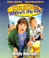 DUDE WHERE'S MY CAR - Blu-Ray Movie