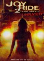 JOY RIDE 2:DEAD AHEAD - DVD Movie