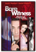 BARE WITNESS - DVD Movie