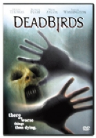 DEAD BIRDS - DVD Movie