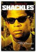 SHACKLES - DVD Movie