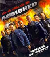 ARMORED - Blu-Ray Movie