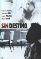 SIN DESTINO (WITHOUT DESTINY) - DVD Movie