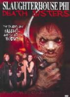 SLAUGHTERHOUSE PHI:DEATH SISTERS - DVD Movie