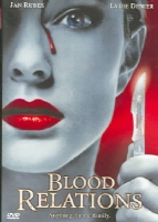 BLOOD RELATIONS - DVD Movie